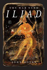 John Dolan's The War Nerd Illiad